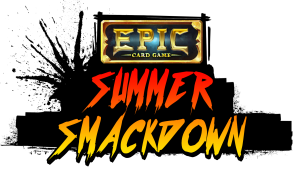 Epic Card Game Summer Smackdown